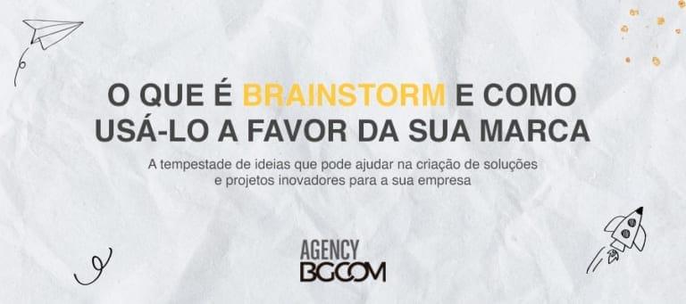 Brainstorm | Agência de Marketing Digital em Curitiba