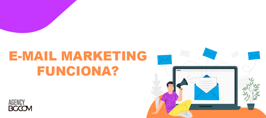 E-mail Marketing funciona? 1