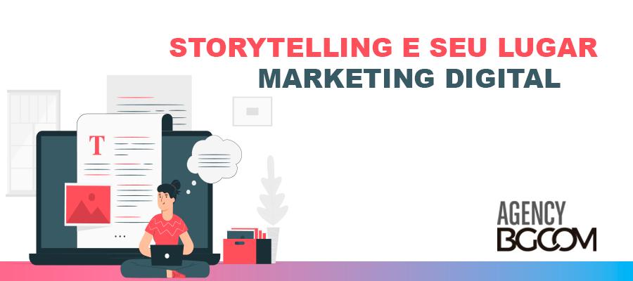 Storytelling e seu lugar no marketing digital 1