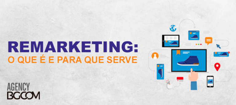 Remarketing: o que é e para que serve?